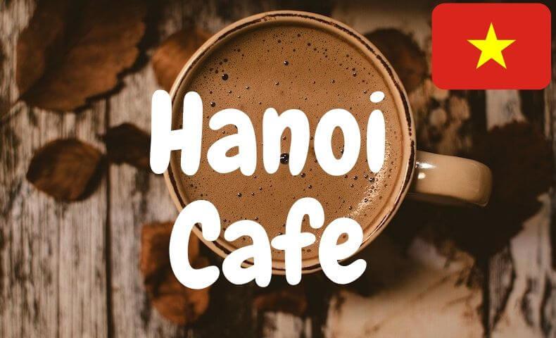 ハノイの旧市街のオススメカフェ!幻のスイーツを見逃すな!